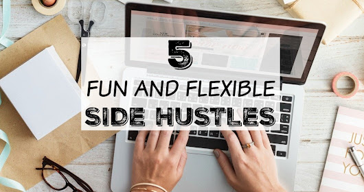 5 Fun and Flexible Side Hustles - Crowd Work News