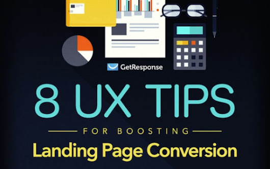 8 User Experience Tips to Improve Your Landing Page Conversion Rate [Infographic]