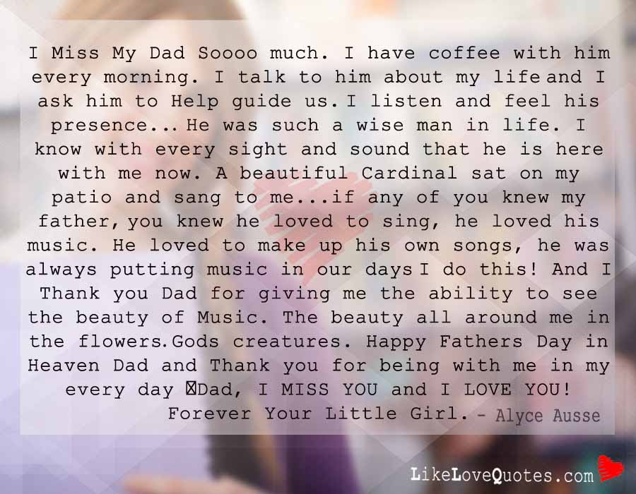 I Miss My Dad Soooo Much Likelovequotescom
