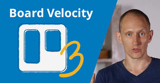 Board Velocity: The Key to Getting the Most Out of Trello