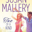 Review: Two of a Kind by Susan Mallery