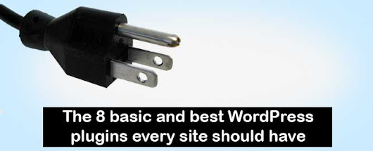 The 8 basic and best WordPress plugins every site should have | Ridgemoor Media