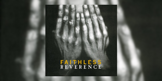 TRIBUTE: Celebrating 20 Years of Faithless' Debut Album 'Reverence'