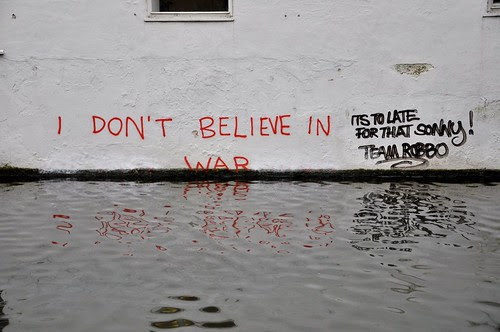 dont believe in war