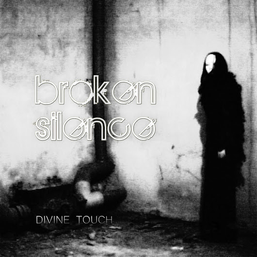 Broken Silence by Divine Touch