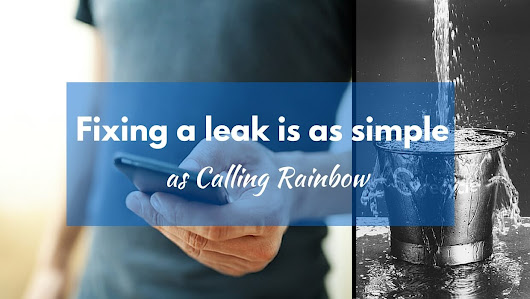 Fixing a Leak is Simple - Rainbow Roofing Solutions