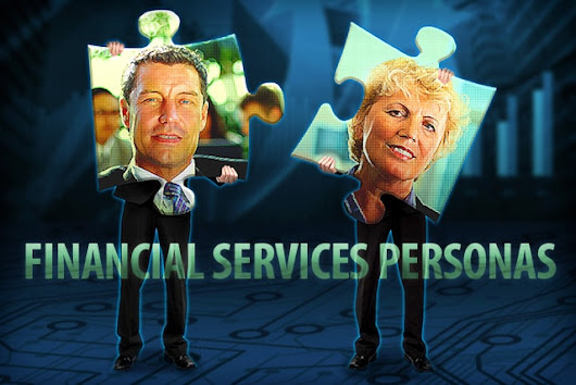Developing Buyer Personas For Financial Services - PropelGrowth