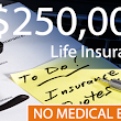 $250,000 Life Insurance With No Medical Exam