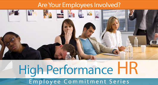 Are Your Employees Involved? Employee Series | In HIS Name HR