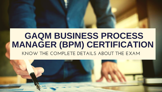 Study Guide for Business Process Manager (BPM) Certification Exam
