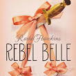 Rebel Belle by Rachel Hawkins Review