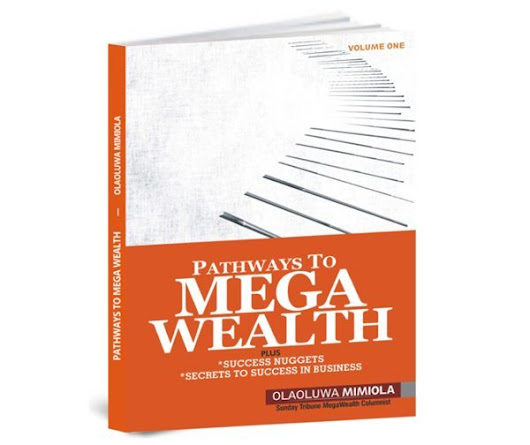 Pathways To Mega Wealth