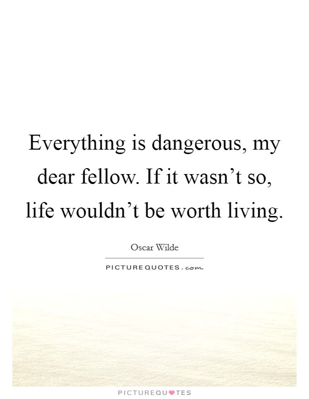 Life Worth Living Quotes Sayings Life Worth Living Picture Quotes
