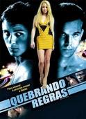 Quebrando as regras   filmes-netflix.blogspot.com.br