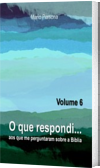O que respondi - Vol. 6