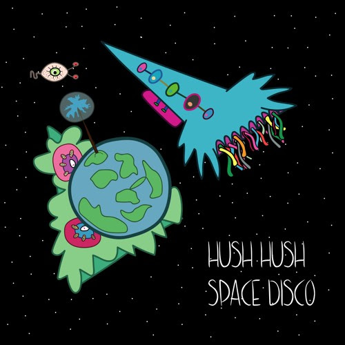 space disco by hush hush