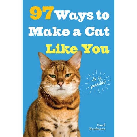 a review of 97 Ways to Make a Cat Like You