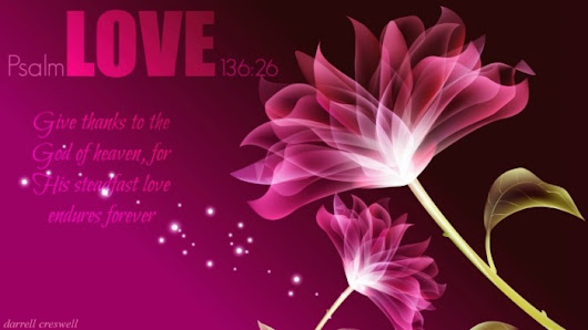 Inspirational Bible Verses, Images, Pictures, Photos, Depictions, Quotes and Imaginings of God's Love