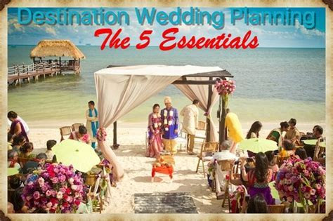 5 Indian Destination Wedding Planning Tips   Indian