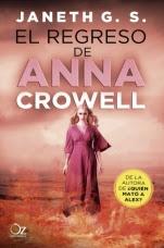 El regreso de Anna Crowell Janeth G. S.