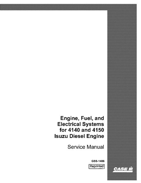 Case Engine, Fuel and Electrical Systems for 4140,4150