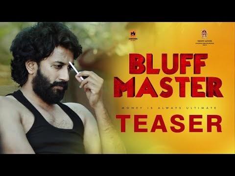 Bluff Master Teaser - Satya Dev & Nandita Swetha