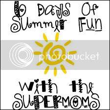 6DaysofSummerFunwiththeSUPERMOMS