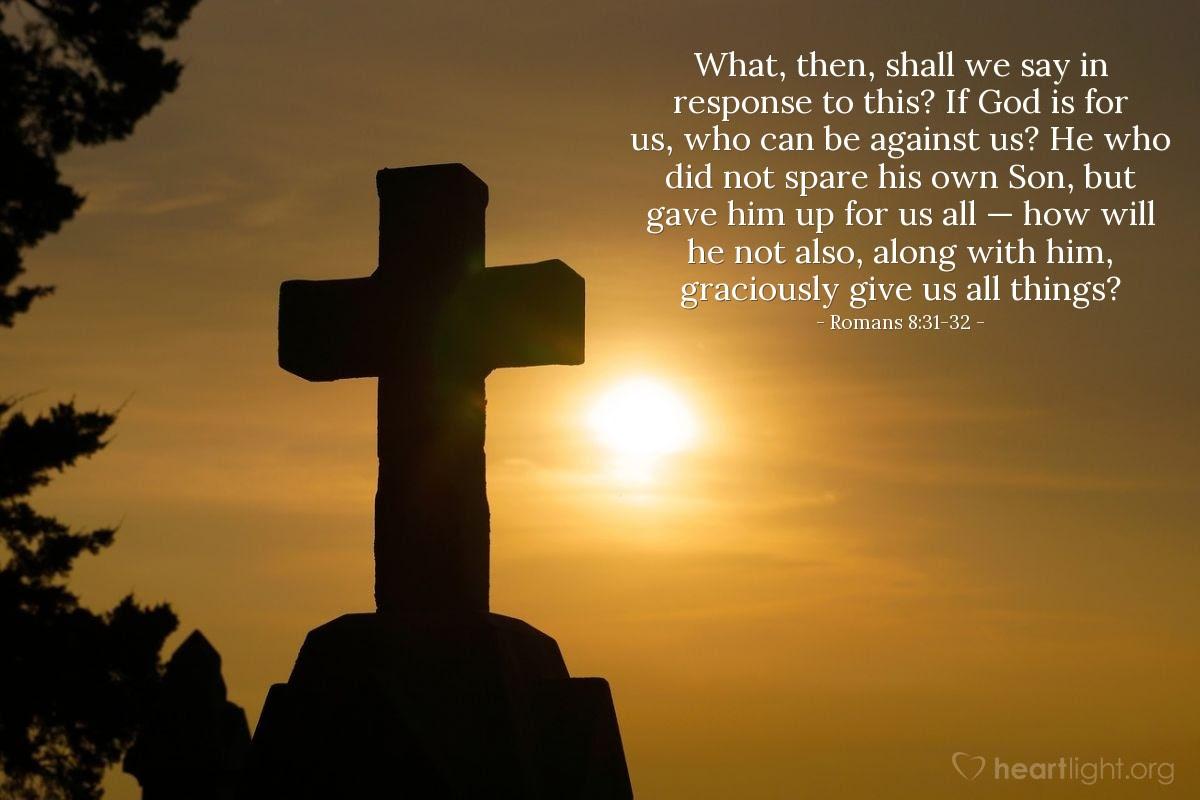 Illustration of Romans 8:31-32