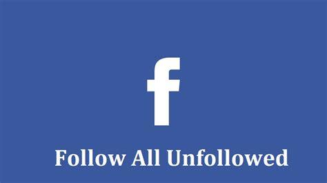 follow   people  unfollowed  facebook