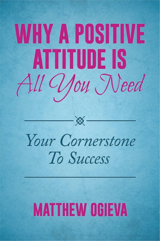 Why A Positive Attitude Is All You Need