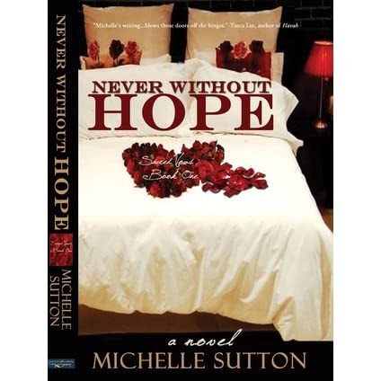 Darlene (Lancaster, CA)'s review of Never Without Hope