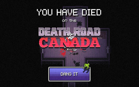 Death Road to Canada is paved with good intentions (and bodies) | RETRONUKE