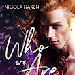 Who We Are - Kindle edition by Nicola Haken, Jay Aheer, E Adams. Literature & Fiction Kindle eBooks @ Amazon.com.