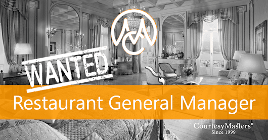 Job Restaurant General Manager • CourtesyMasters