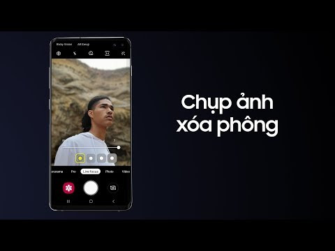 Galaxy S10 | S10+: Cách chụp ảnh xoá phông độc đáo