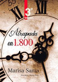portada del libro Atrapada en 1800, de Marisa Sama