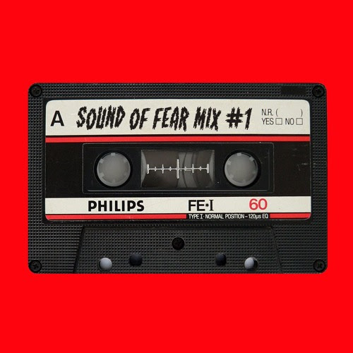 Mixtape 1 by The Sound Of Fear