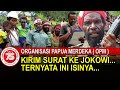 *Presiden Jokowi, Surat Terbuka OPM Untuk*