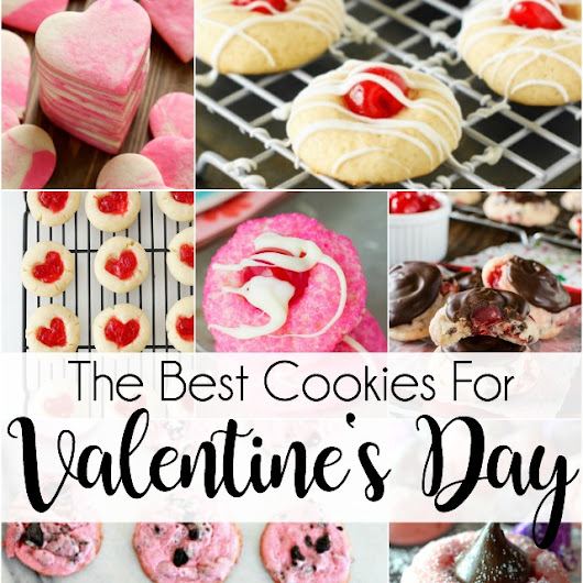 The Best Cookies for Valentine's Day - Our Thrifty Ideas