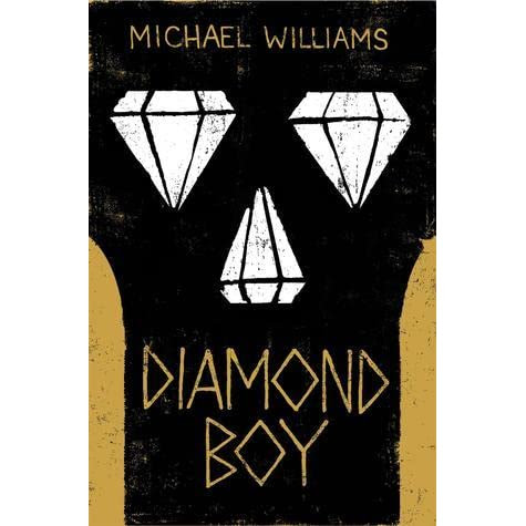 Diamond Boy by Michael  Williams — Reviews, Discussion, Bookclubs, Lists