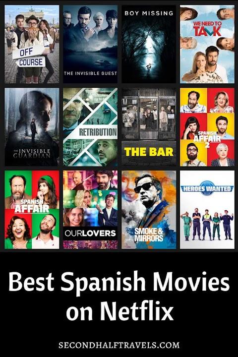 Good Spanish Movies On Netflix
