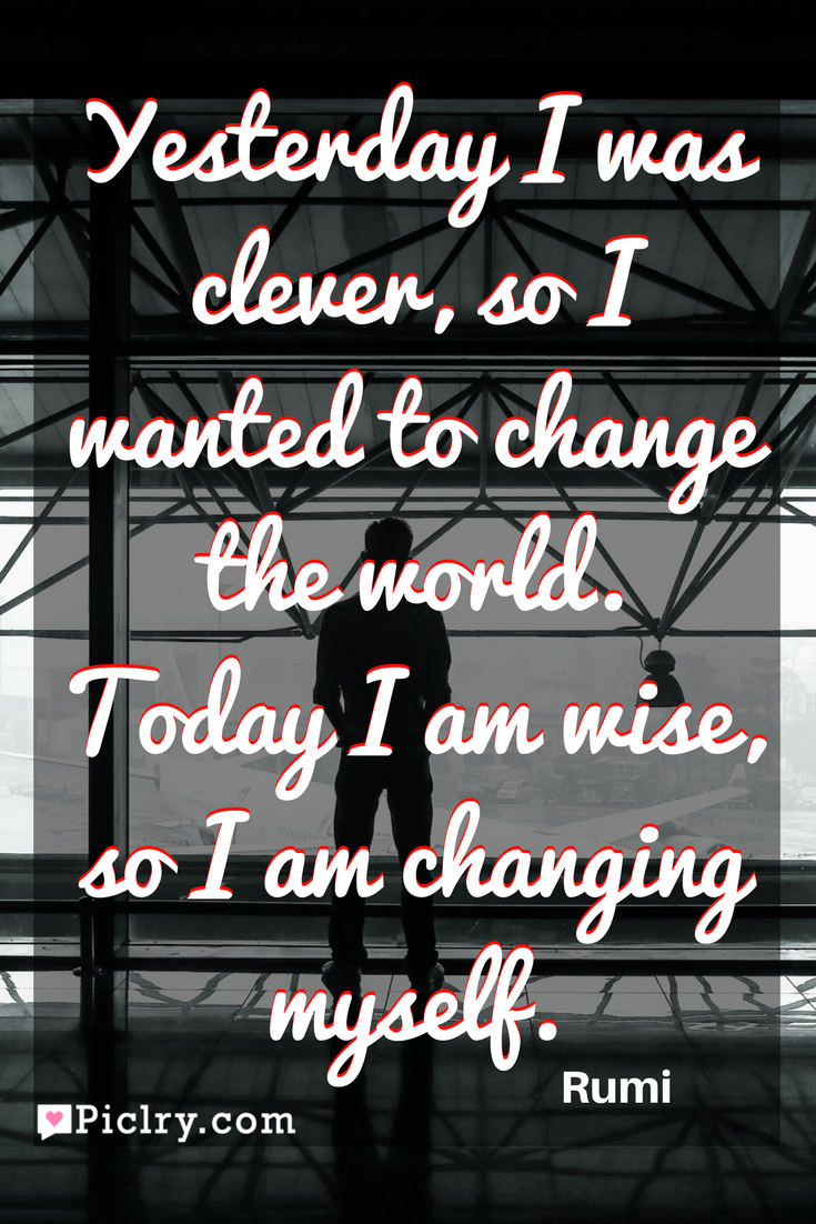 Meaning Of Yesterday I Was Clever So I Wanted To Change The World