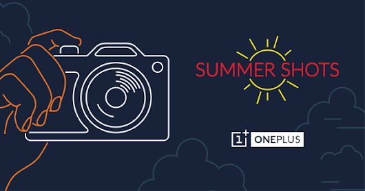 Summer Shots Contest! - OnePlus.net