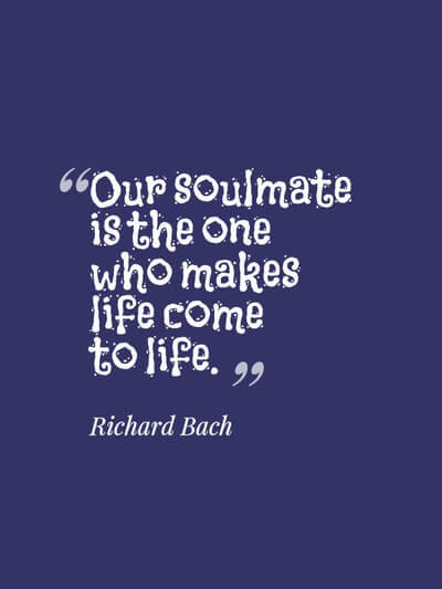 The 45 Best Soulmate Quotes Ever