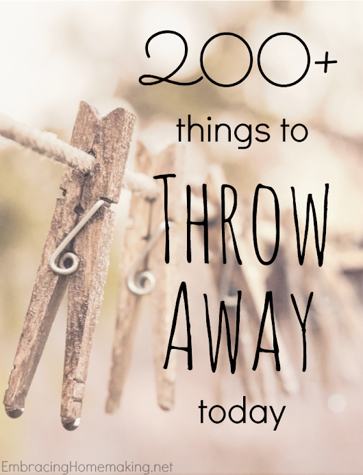 200 Things to Throw Away