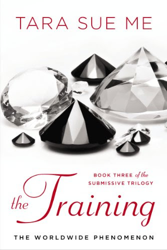 The Training: The Submissive Trilogy by Tara Sue Me