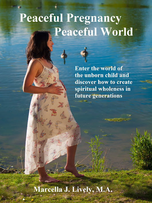May Book Review: Peaceful Pregnancy Peaceful World by Marcella J. Lively