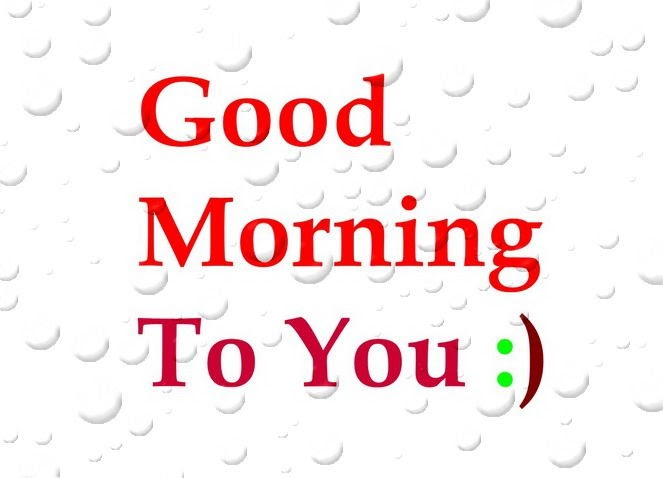 Good Morning To You Pictures Photos And Images For Facebook