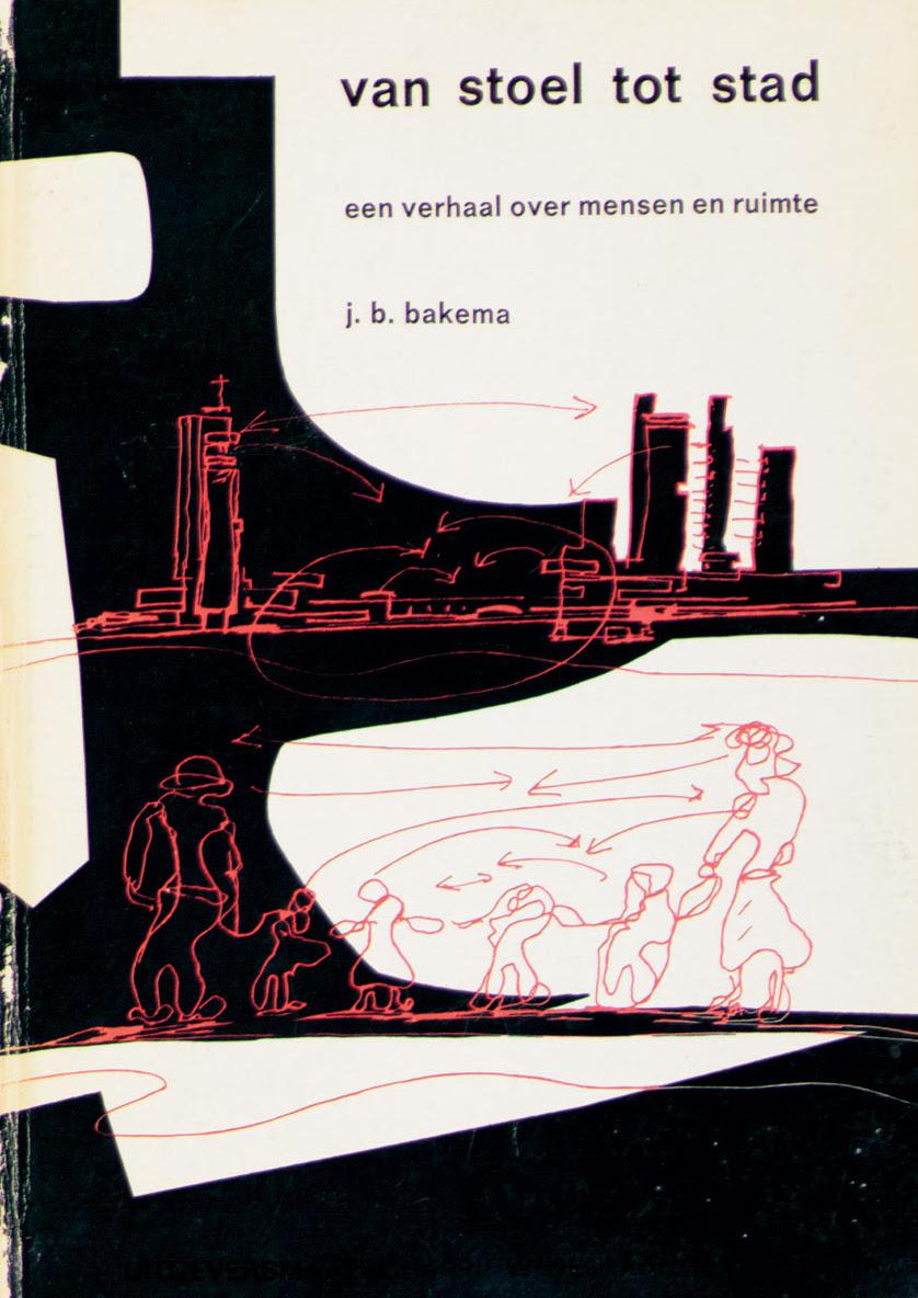 J.B. Bakema, Van stoel tot stad, book, 1964