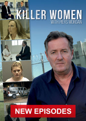 Killer Women with Piers Morgan - Series 2